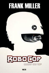 Robocop mondo wetta hardcover miller